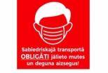 Sejas aizsargmasku lietošanu autobusos kontrolēs stingrāk